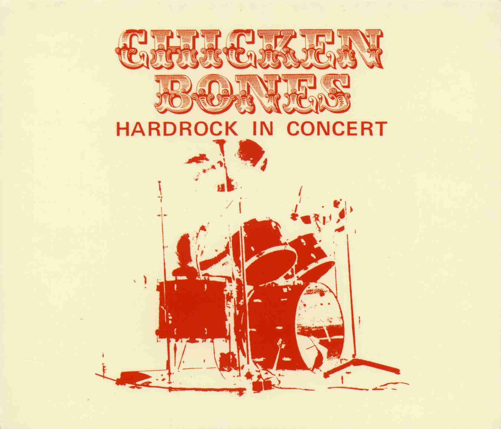 Chicken Bones Hardrock in Concert